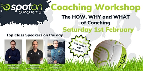 The HOW, WHY and WHAT of Coaching  tickets