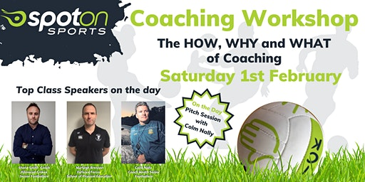 The HOW, WHY and WHAT of Coaching