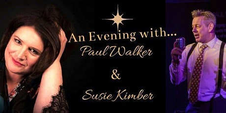 An Evening with Paul Walker & Susie Kimber tickets