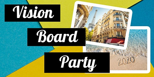 Vision Board Party: Perfect Vision 2020