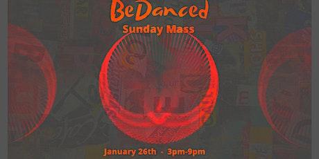 BeDanced Sunday Mass tickets