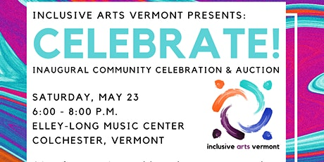 Celebrate!: Inaugural Community Celebration and Auction tickets