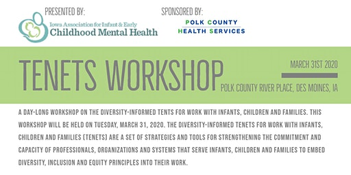 DIVERSITY-INFORMED TENETS FOR WORK WITH INFANTS, CHILDREN AND FAMILIES