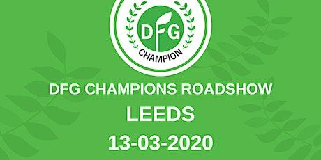 DFG Champions Roadshow Leeds tickets