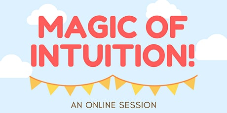 The Magic of Intuition tickets