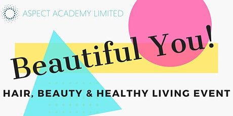 Beautiful You Expo - FREE to attend tickets