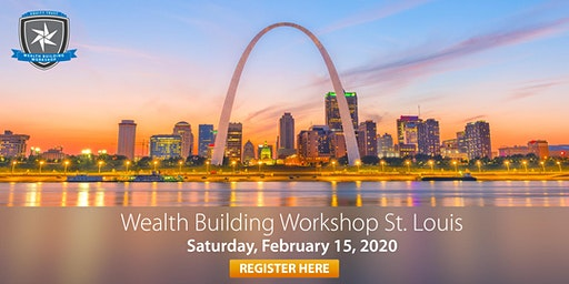 Wealth Building Workshop - St. Louis, MO