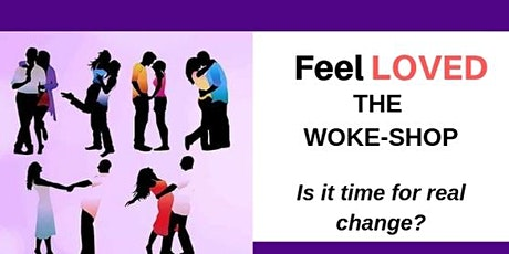 Feel Loved. Get the love that you deserve: The workshop (Spring Intake) tickets