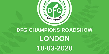 DFG Champions Roadshow London tickets