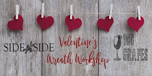 Valentine's or Mine Wreath Workshop!