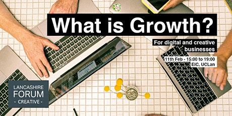 Lancashire Forum Creative Think Tank: Growth - What is it Good for? tickets