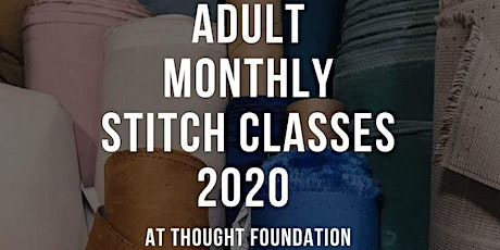 Adult Monthly Stitch Classes 2020 tickets