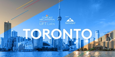 Meet the Comcast NBCUniversal LIFT Labs & Techstars team in Toronto tickets