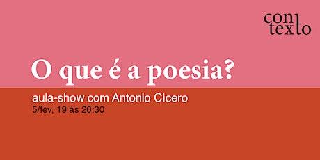 O que é a poesia? ingressos