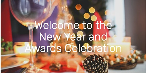 Welcome to the New Year and Awards Celebration