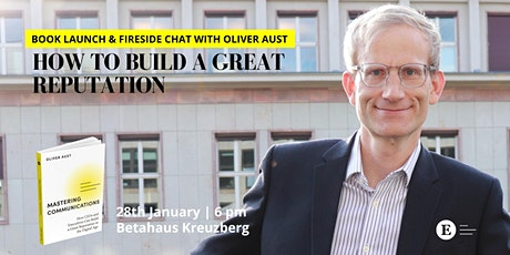How to Build a Great Reputation: Book Launch Event Tickets