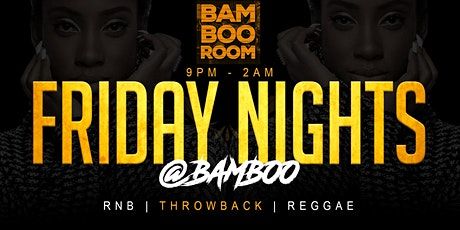 Friday Nights at Bamboo tickets