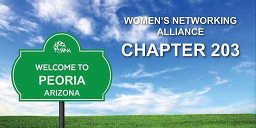 Women's Networking Alliance Ch. 203 Meeting (Peoria, AZ)