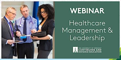 UVM Healthcare Management and Leadership Webinar tickets