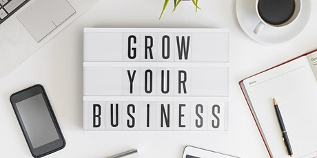 Grow your Business: Taking Care of Customers for Life tickets