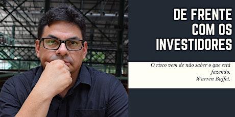 De Cara com os investidores - Os segredos para conquistá-los. ingressos