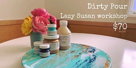 Dirty Pour  -  Lazy Susan tickets
