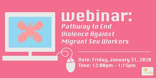 Pathway to End Violence Against Migrant Sex Workers (Webinar)