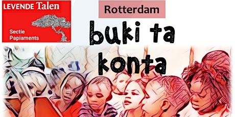 Buki ta konta (Rotterdam, 2e voorstelling) tickets