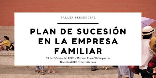 Taller: Plan de sucesión en la empresa familiar