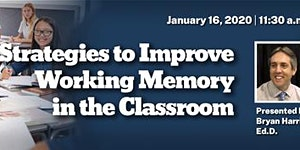 Strategies to Improve Working Memory in the Classroom...