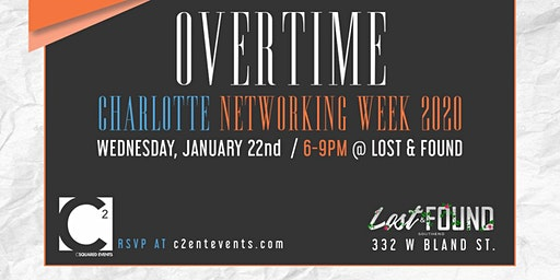 Overtime: Charlotte Networking Week Edition 1/22