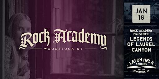 Rock Academy Presents: Legends of Laurel Canyon