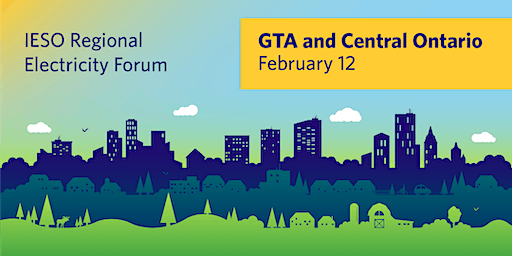 IESO GTA and Central Regional Electricity Forum