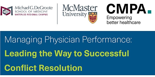 CMPA-WRC Leadership Workshop: Managing Physician Performance