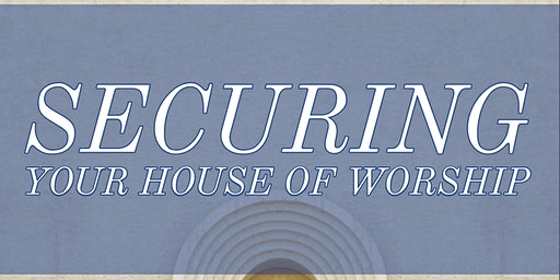 Securing Your House of Worship
