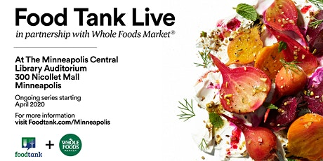 Twin Cities:  Building a Better Food System for All (FoodTank Live Series) tickets