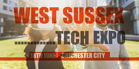 West Sussex Tech Expo tickets