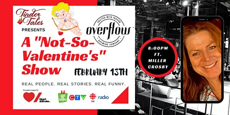 "Tinder Tales: A ""Not-So-Valentine's"" Show ft. Miller Crosby tickets"