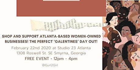 Atlanta Women Makers Market • Free Event • Network & Shop • Gurl 2 Girl tickets