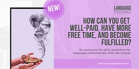 How can you get well-paid, have more free time, and become fulfilled? tickets