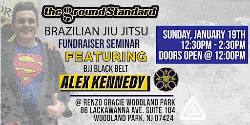 Jiu Jitsu Fundraiser Seminar with Alex Kennedy