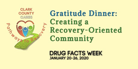 Gratitude Dinner: Creating a Recovery-Oriented Community tickets