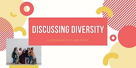 Discussing Diversity - BCSWomen Scotland tickets
