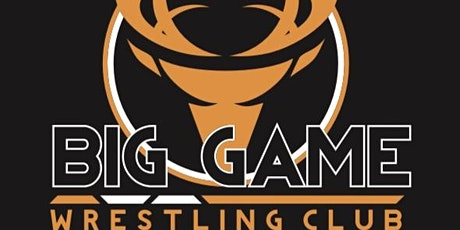 Big Game Wrestling Club Fundraiser Banquet tickets