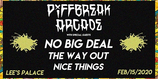 Piffbreak Arcade, No Big Deal, The Way Out, Nice Things
