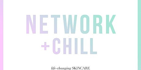 Network + Chill tickets