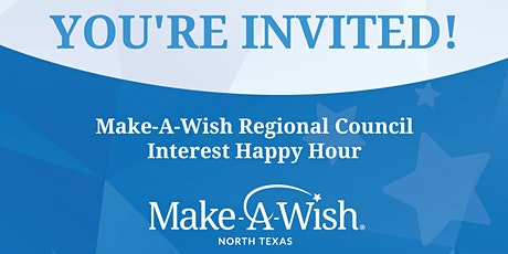 Make-A-Wish Regional Council Interest Happy Hour tickets