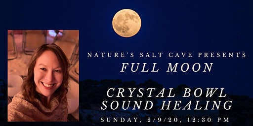 Full Moon Crystal Bowl Sound Healing in the Salt Cave w/Tracy