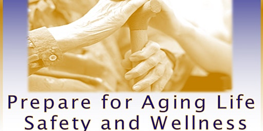 Lunch & Learn: Safety & Care Planning for Aging Life- January Workshop