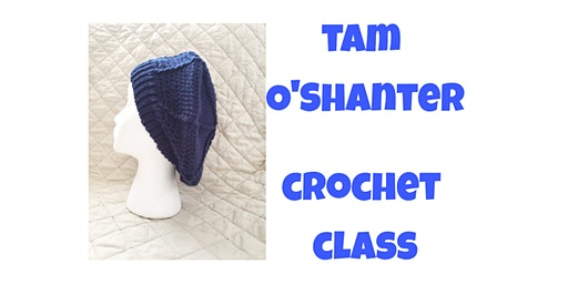 Tam O'Shanter  Crochet Class